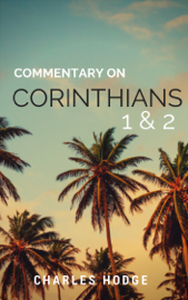 Commentary on 1 & 2 Corinthians (2 Volumes)