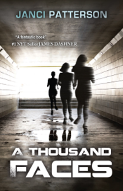 A Thousand Faces - Janci Patterson book summary