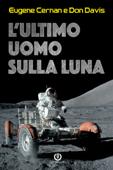L'ultimo uomo sulla Luna Book Cover