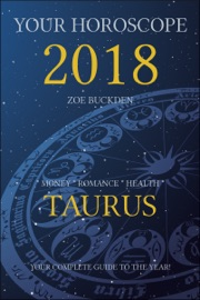 YOUR HOROSCOPE 2018: TAURUS