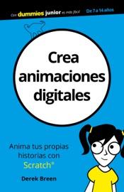 Crea animaciones digitales - Derek Breen