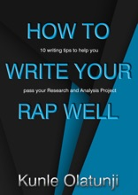 How To Write Your RAP Well: 10 Writing Tips To Help You Pass Your Research And Analysis Project