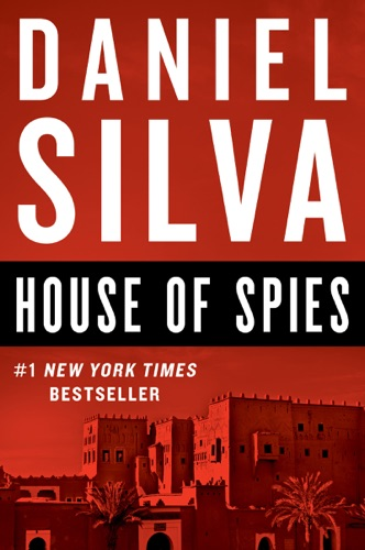 House of Spies - Daniel Silva - Daniel Silva