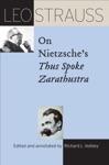 Leo Strauss On Nietzsches Thus Spoke Zarathustra