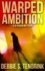 Debbie S. TenBrink - Warped Ambition artwork