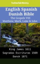 English Spanish Danish Bible The Gospels Viii Matthew Mark Luke John