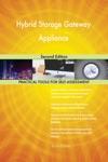 Hybrid Storage Gateway Appliance Second Edition