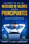 Invertir En El Mercado De Valores Para Principiantes Libro En EspaolSpanish Book