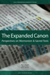The Expanded Canon Perspectives On Mormonism And Sacred Texts
