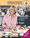Eggs Martha Stewarts Cooking School Lesson 2
