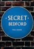 Secret Bedford