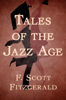 F. Scott Fitzgerald - Tales of the Jazz Age  artwork