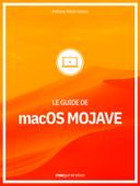 Le guide de macOS Mojave