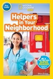 National Geographic Readers Helpers In Your Neighborhood Pre Reader