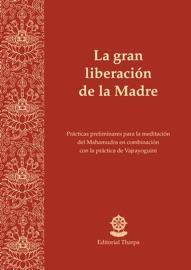 LA GRAN LIBERACIóN DE LA MADRE