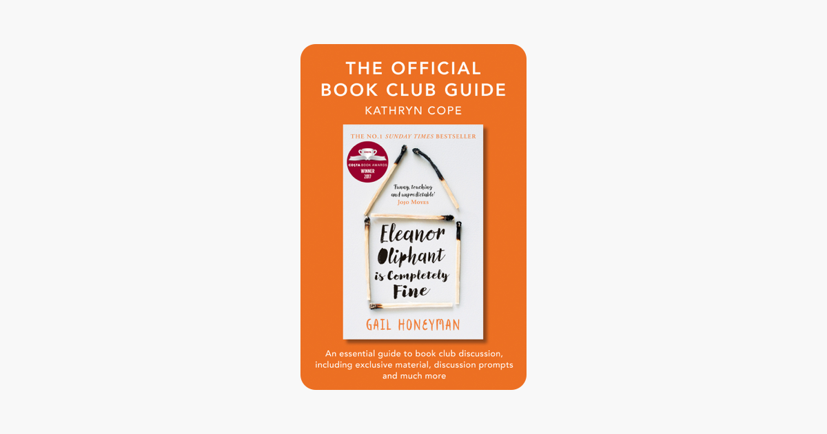 The Official Book Club Guide: Eleanor Oliphant is Completely Fine - Kathryn Cope