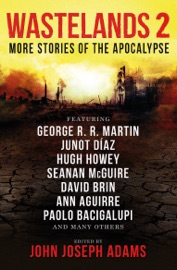 Wastelands 2: More Stories of the Apocalypse PDF Download