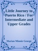 Little Journey to Puerto Rico / For Intermediate and Upper Grades