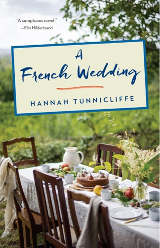 A French Wedding - Hannah Tunnicliffe - Hannah Tunnicliffe