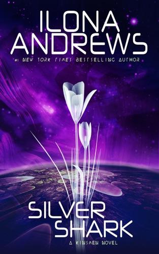 Ilona Andrews - Silver Shark