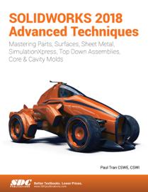SOLIDWORKS 2018 Advanced Techniques book