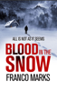 Franco Marks - Blood in the Snow artwork