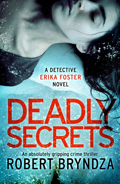 Deadly Secrets - Robert Bryndza book cover