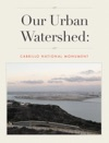 Our Urban Watershed Native Plant Field Guide