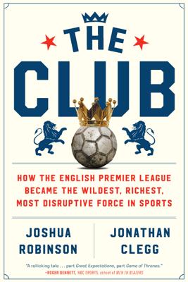 The Club - Joshua Robinson & Jonathan Clegg book