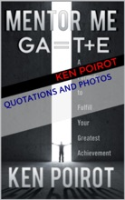 Quotations And Photos: Mentor Me: GA=T+E-A Formula To Fulfill Your Greatest Achievement