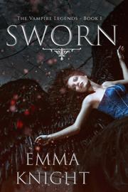 Sworn (Book #1 of the Vampire Legends) book