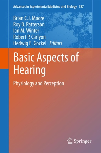 Brian C.J. Moore, Roy D. Patterson, Ian M. Winter, Robert P. Carlyon & Hedwig E Gockel - Basic Aspects of Hearing