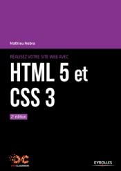 Réalisez votre site web avec HTML 5 et CSS 3