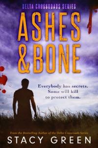 Ashes and Bone (Delta Crossroads Mystery Romance) Book Cover