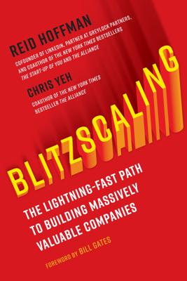 Blitzscaling - Reid Hoffman & Chris Yeh book