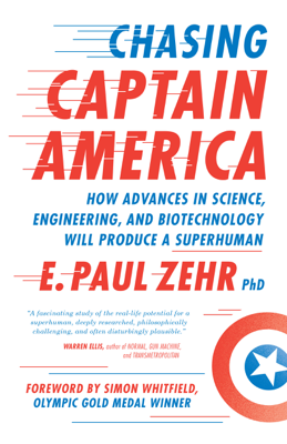 Chasing Captain America - Paul Zehr book