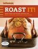 Roast It! Good Housekeeping Favorite Recipes