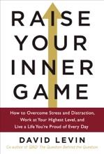 Raise Your Inner Game