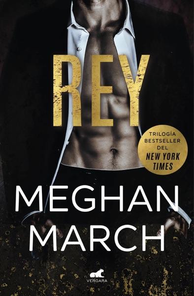Rey (Trilogía Mount 1) - Meghan March book cover