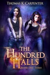 The Hundred Halls Books 1-3