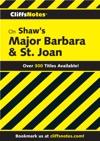 CliffsNotes On Shaws Major Barbara  St Joan