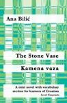 The Stone Vase  Kamena Vaza