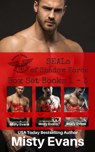 Misty Evans - SEALs of Shadow Force Box Set, Books 1-3