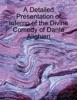 A Detailed Presentation of Inferno of the Divine Comedy of Dante Alighieri