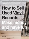 How To Sell Used Vinyl Records