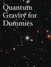 Quantum Gravity For Dummies