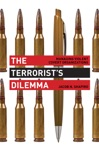 The Terrorists Dilemma