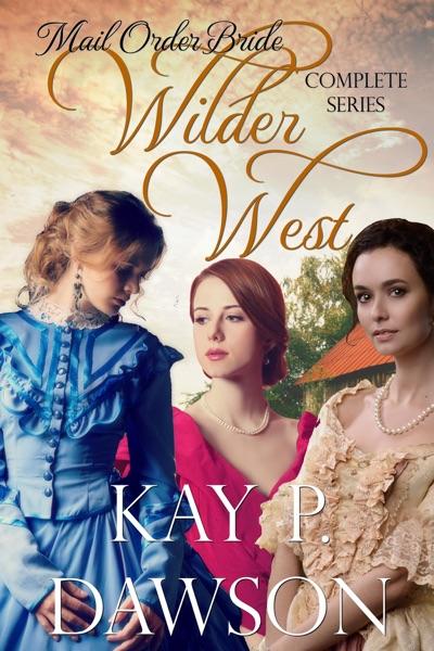 Wilder West Series - Kay P. Dawson book cover