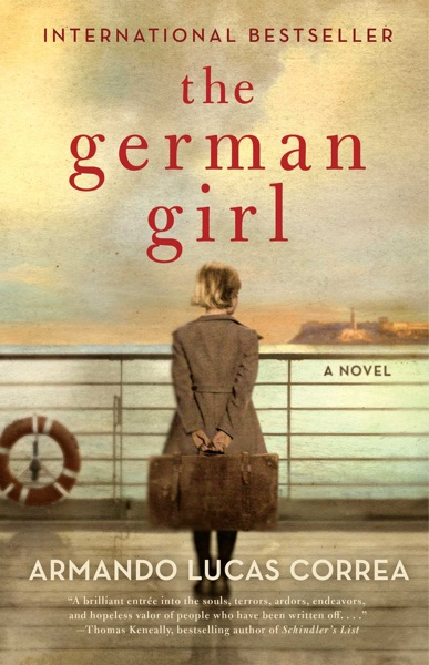 The German Girl - Armando Lucas Correa book cover
