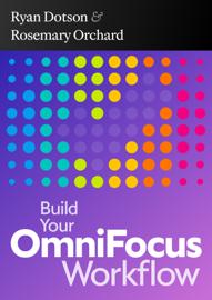 Build Your OmniFocus Workflow